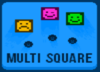 Multi Square