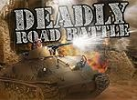 Deadly Road Battle