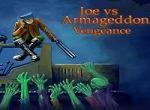 Joe vs Armageddon: Vengeance