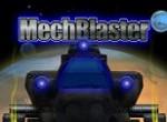 Mech Blaster