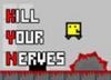 Zabi svoje nervy