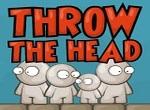 Throw the Head