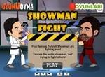 Showman Fight