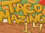 TacoMazing lvl 1-4