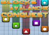 Blocks Avalanche Conquest