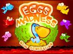 Eggs madness