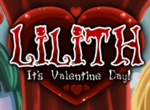 Lilith - Its Valentines!