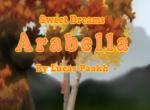 Sweet Dreams Arabella